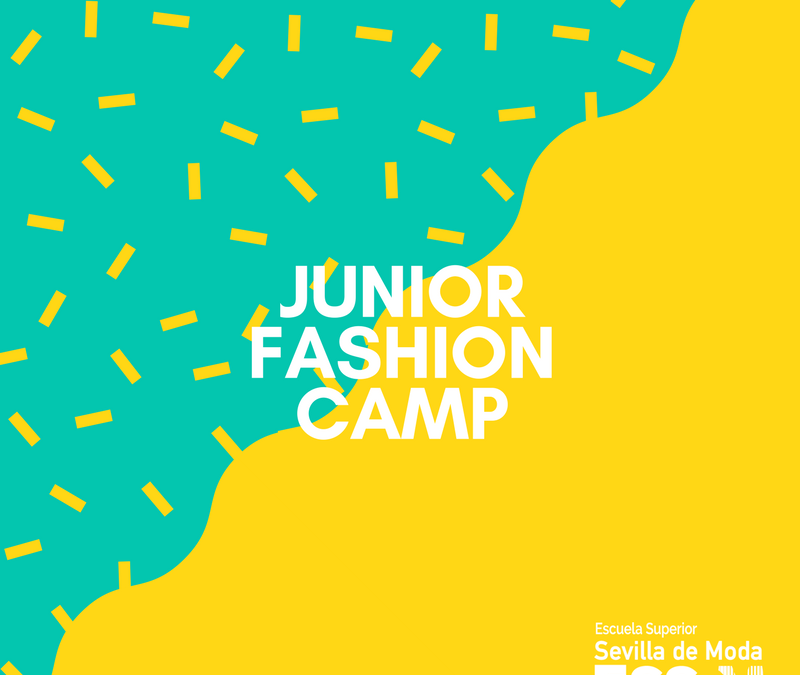 Campus de Verano – Junior Fashion Camp 2018
