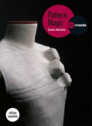 Pattern Magic, la magia del patronaje es el libro de culto del patronaje contemporáneo