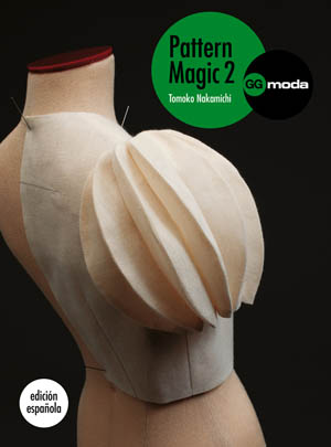 Pattern Magic 2 de @editorialgg La magia del patronaje