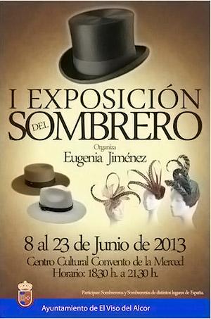 #sevillahoy: Exposición del Sombrero – Historia, Cultura y Tradición. Del 8 de Junio al 23 de Junio 2013